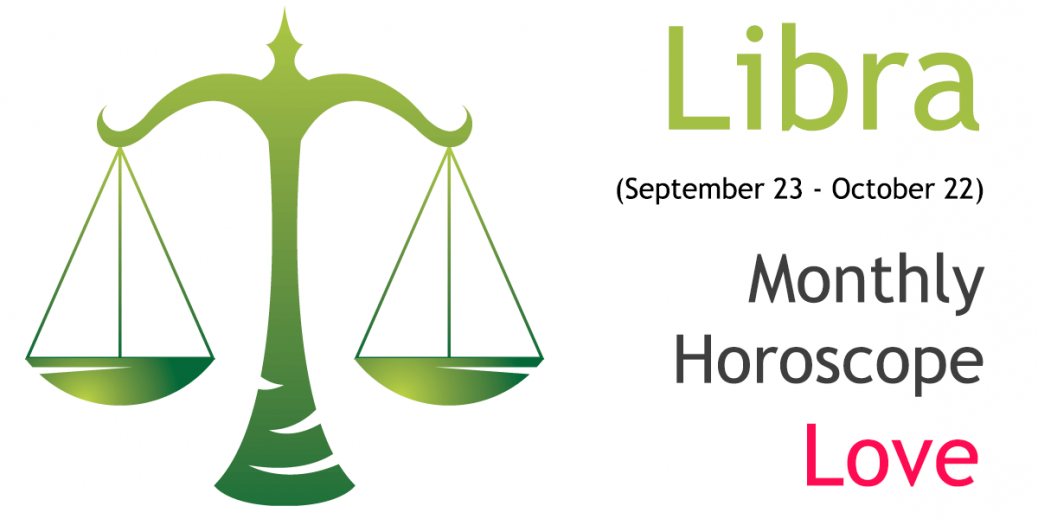 libra love monthly horoscope